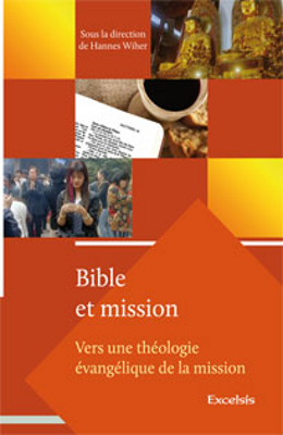 Bible et mission (volume 1)