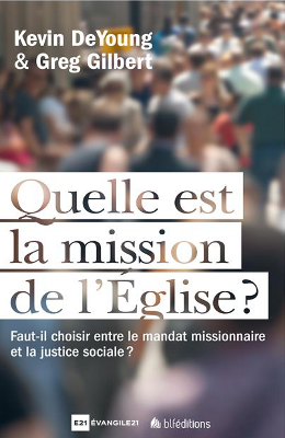 Quelle est la mission de l'Eglise ?